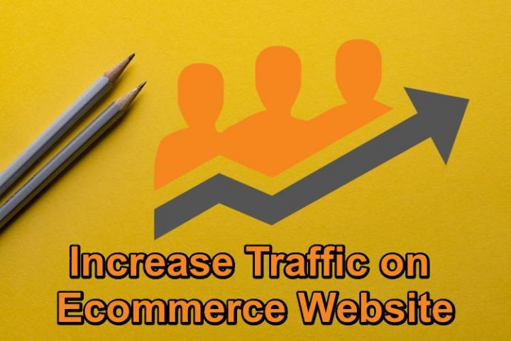 How to Increase Traffic on Ecommerce Website